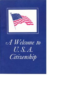 A Welcome to U.S.A. Citizenship