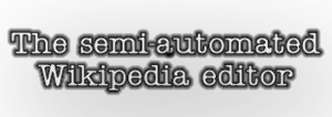 The semi-automated Wikipedia editor