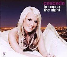 Because The Night (Cascada cover).jpg