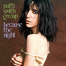 Because the Night - Patti Smith Group.jpg